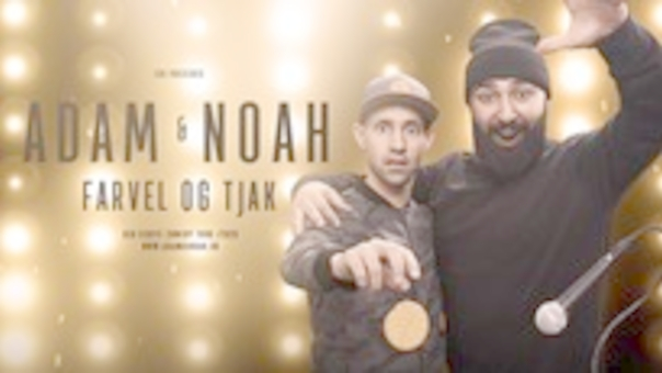 Adam & Noah - Farvel Og Tjak