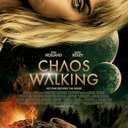 Chaos Walking.