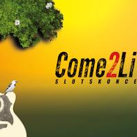 Come2Live på Gram Slot