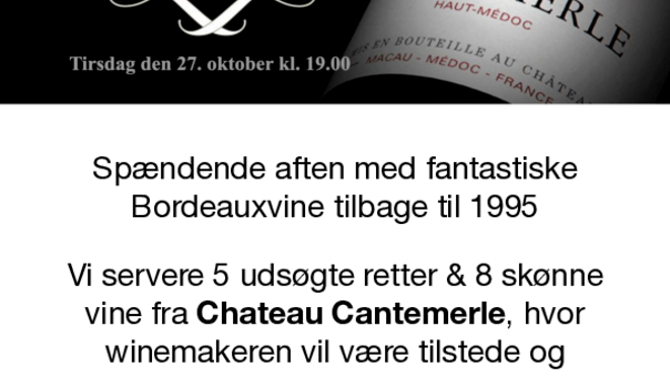Winemakers Dinner med Ch. Cantemerle - Bordeaux