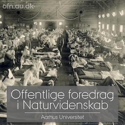 Pandemier i de sidste 200 år (via livestream fra Aarhus Universitet).