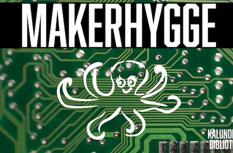 Makerhygge - åbent hus i LAB den 23.06.21
