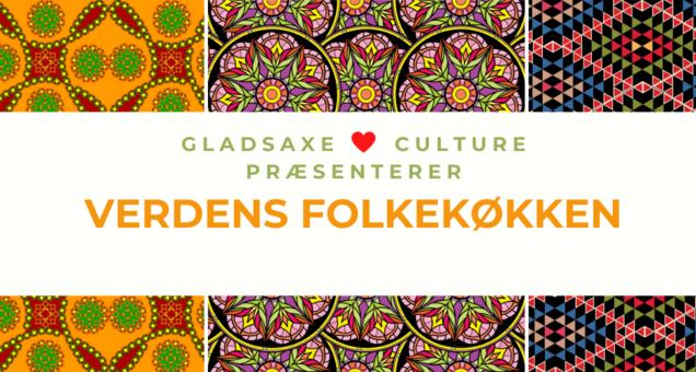 Gladsaxe Loves Culture præsenterer Verdens Folkekøkken